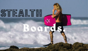 Stealth Bodyboards for sale.