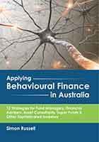 Applying Behavioural Finance in Australia by Simon Russell