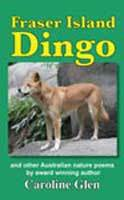 Fraser Island Dingo by Caroline Glen