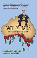 Game of Mates by Cameron Murray and Paul Frijters