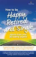 How to be Happy, Retired and Single by Paul McKeon