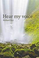 Hear My Voice by Richard Roy
