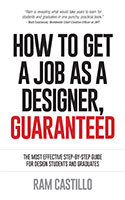 How to get a job as a designer - Guaranteed by Ram Castillo