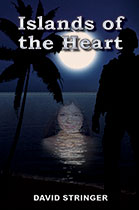 Islands of the Heart by David Stringer
