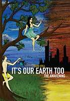It's Our Earth Too - the Awakening by David Still