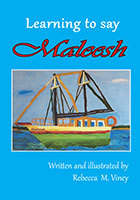 Learning to Say Maleesh by Rebecca M Viney