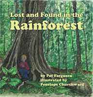 Lost and Found in the Rainforest by Pat Ferguson