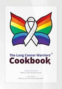 The Lung Cancer Warriors' Cookbook by Rebecca Dunn & Jessica Dunn