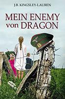 MEIN EBEMY von DRAGON by J.B. Kingsley-Lauren