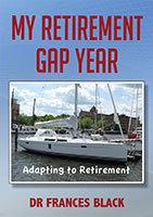 My Retirement Gap Year by Dr Frances Black