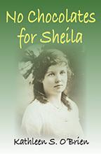 Chocolates for Shelia by Kathleen S. O'Brien