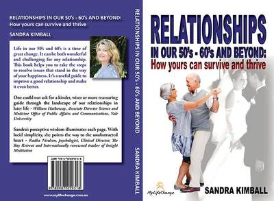 Relationships in our 50's 60's and beyond by Sandra Kimball