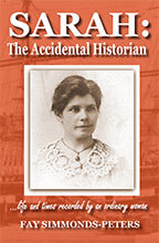 Sarah: The Accidental Histoorian by Fay Simmonds-Peters