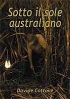 Sotto il sole australiano by Davide Cottone