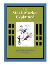 The Stock Market Explained by Robert Stephens