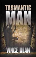 Tasmantic Man by Vince Kean
