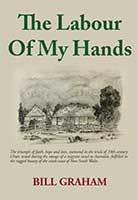 The Labour Of My Hands by Bill Graham
