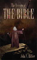 The Message of the Bible by John Hillier