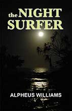 The Night Surfer by Alpheus Williams