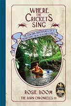 Where Crickets Sing Fly by Rosie Boom