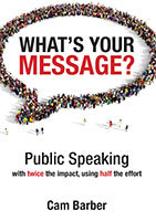 What's Your Message? by Cam Barber