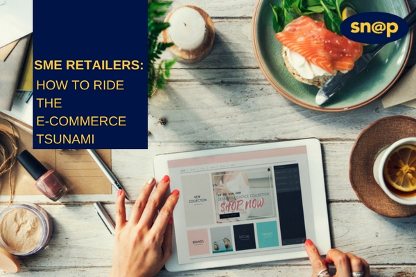 SME Retailers: How to ride the e-commerce tsunami