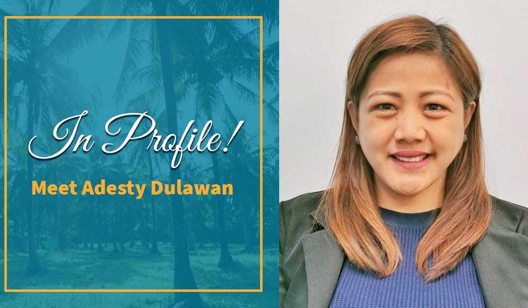 In Profile! Adesty Dulawan