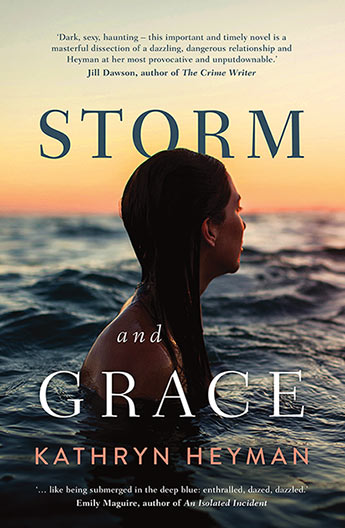 The cover of Kathryn Heyman's book 'Storm and Grace', which features a woman submerged in the ocean up to her shoulders, with her head turned away from the camera toward the sunset on the horizon.