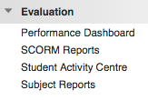 Blackboard 'Evaluation' menu item showing how to produce a subject report