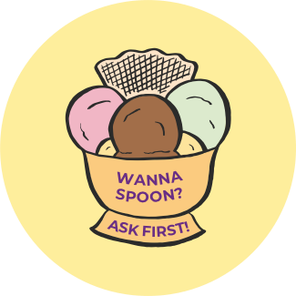 Wanna spoon? Ask first! graphic