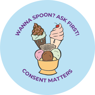 Wanna Spoon? Ask First! Consent Matters graphic