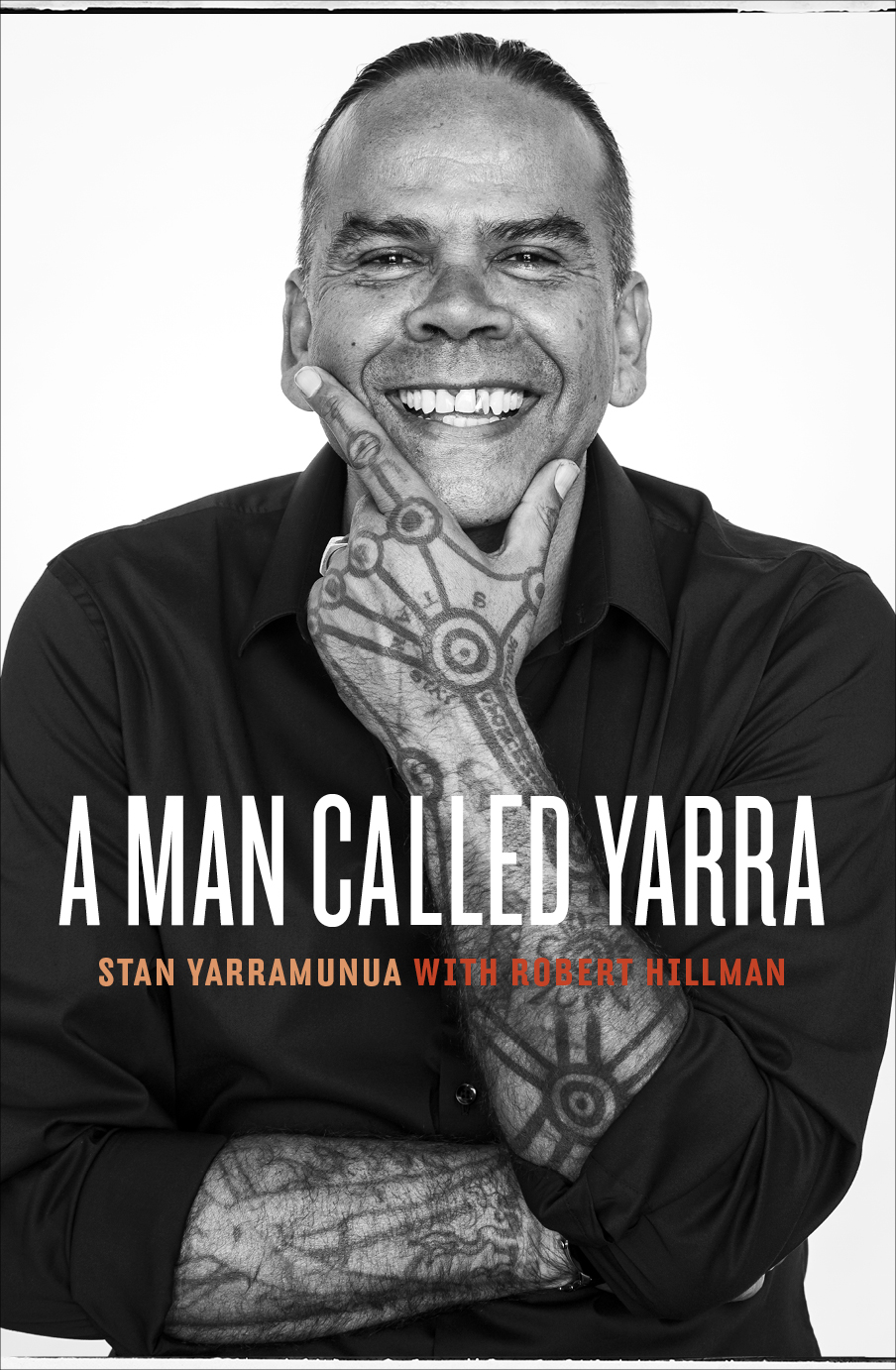 Cover of 'A Man Called Yarra' by Stan Yarramunua with Robert Hillman