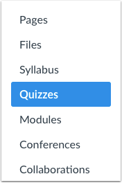 A screenshot of the course navigation menu with the Quizzes link highlighted