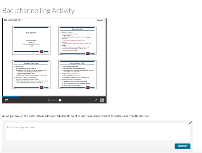 An example of a backchanneling activity in Canvas, which includes embedded lecture slides followed by a Canvas comments box where students can add their question.