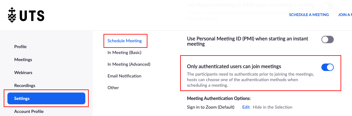 Screenshot of UTS Zoom displaying 'Schedule Meetings' setting with 'Only authenticated users can join' toggled on