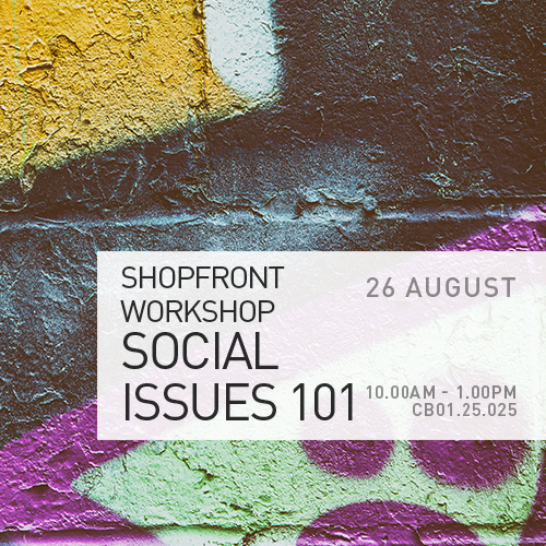 Social Issues 101 – Shopfront Workshop