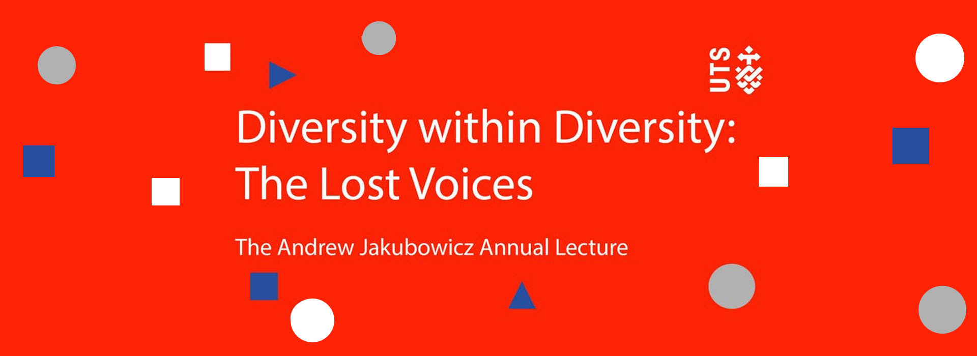 "Banner image reads: ""Diversity within Diversity: The Lost Voices. The Andrew Jakubowicz Annual Lecture."
