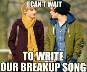 taylor swift and harry styles with text saying I can't wait to write our breakup song