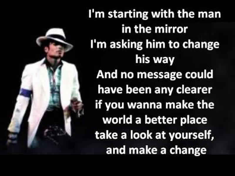 michael jackson in white jacket next to lyrics from man in the mirror