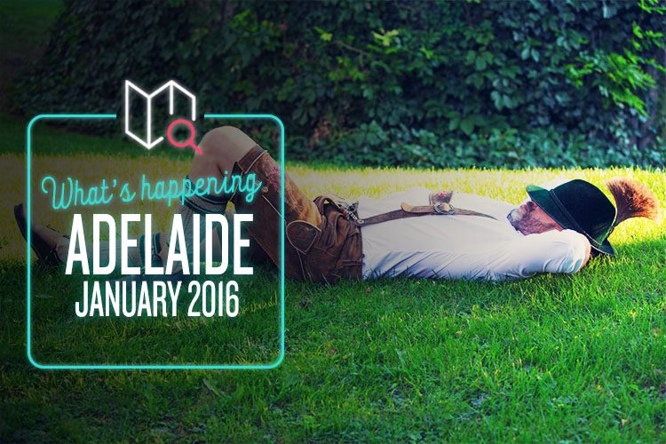 Whats Happening January 2016-Adelaide