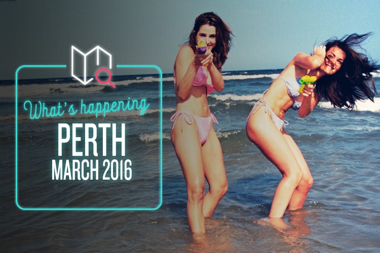Whats Happening in Perth this March 2016