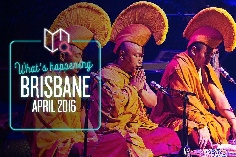 Whats Happening April 2016-Brisbane