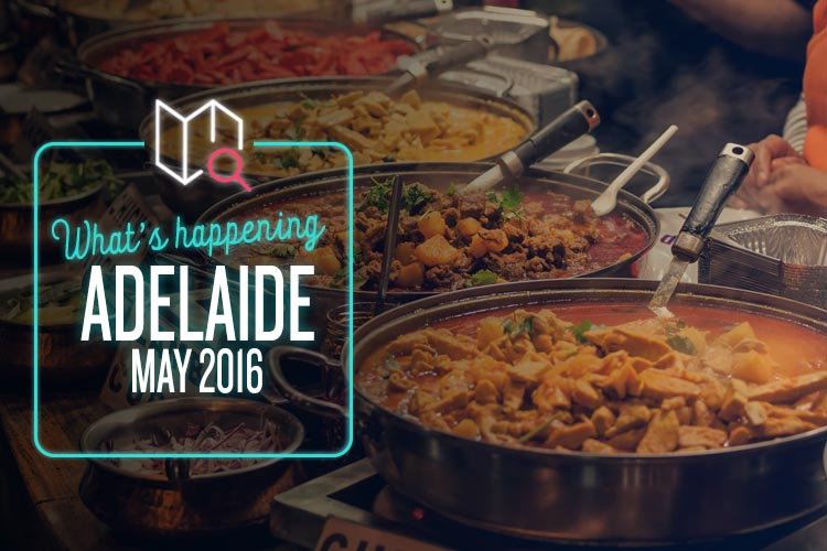 Whats Happening May 2016-Adelaide