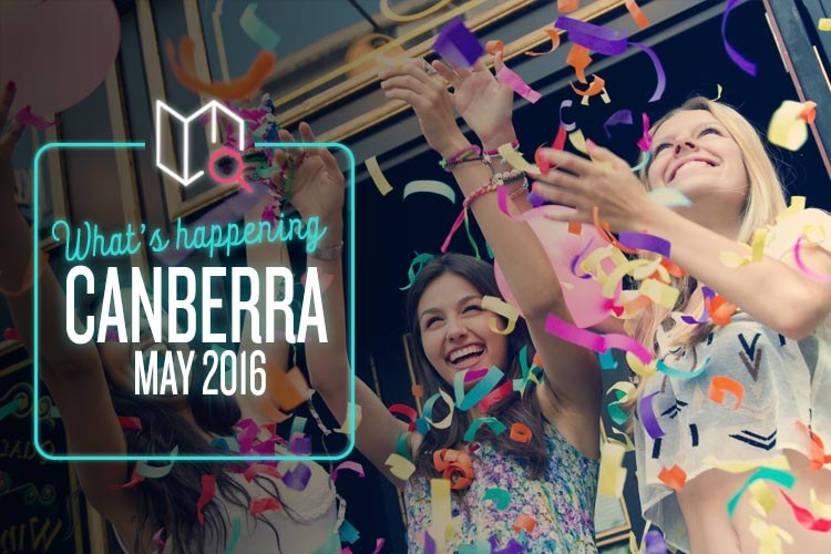 Whats Happening May 2016-Canberra