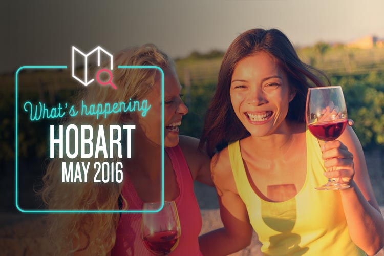 Whats Happening May 2016-Hobart