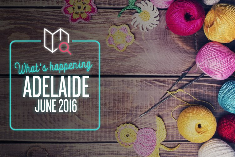 whats-happening-june-adelaide