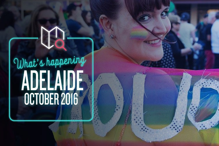Whats-Happening-October-2016-Adelaide