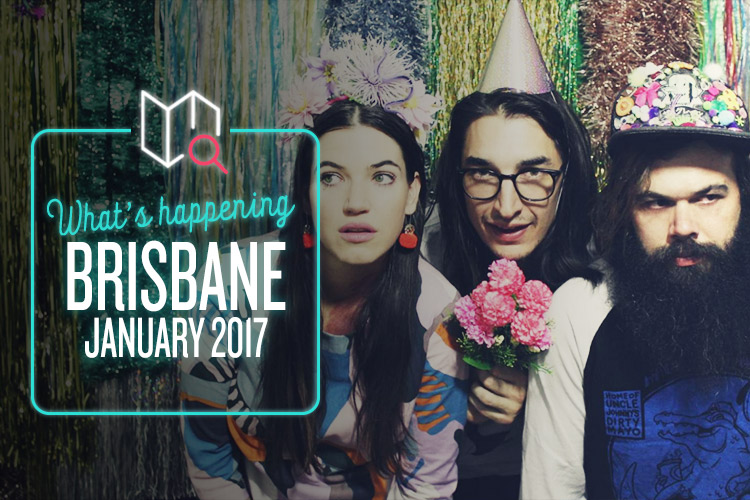 whats-happening-january-2017-brisbane