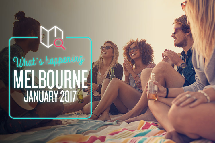 whats-happening-january-2017-melbourne