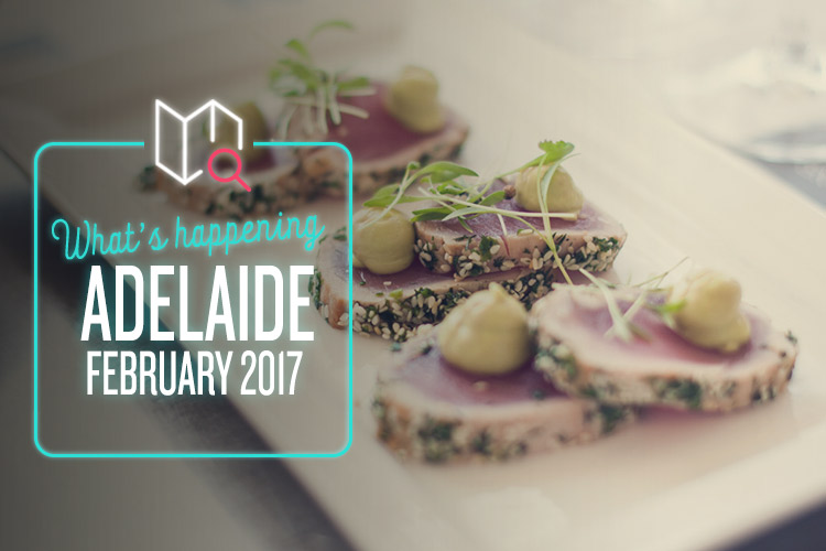 whats-happening-february-2017-adelaide